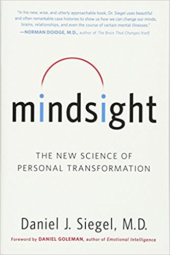 Mindsight: The New Science Of Personal Transformation Book Cover